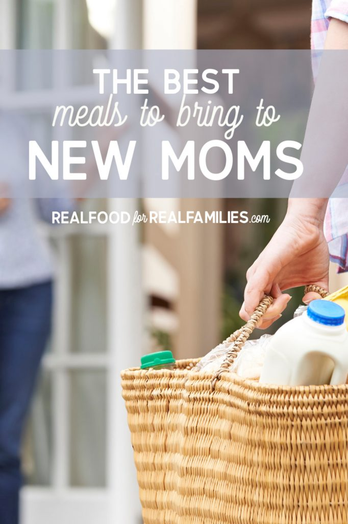 Best meals to bring to new moms